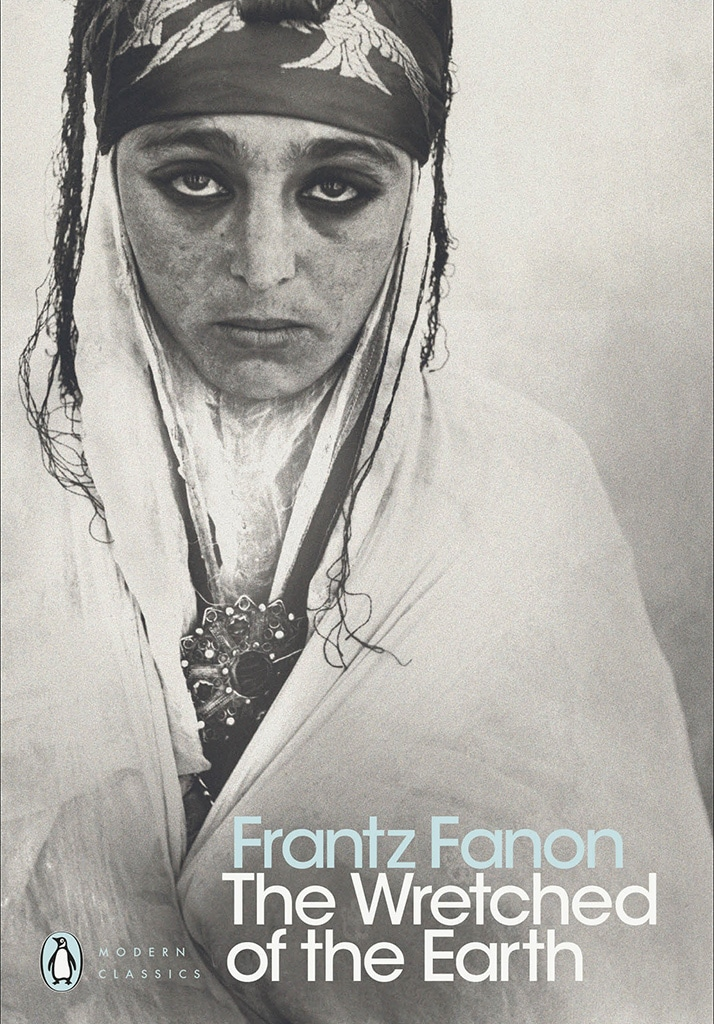 Cover of Frantz Fanon's Wretched of the Earth, which outlines the colonial mentality and how it leads to internalized racism and oppression