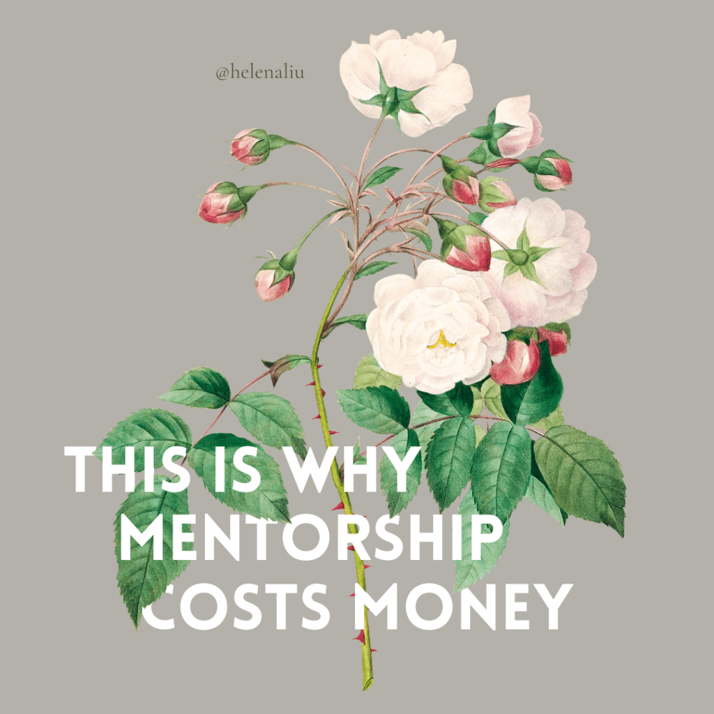 """Graphic featuring pink roses with thorny stems and white block letters saying, """"this is why mentorship costs money"""", interwoven with the flower"""
